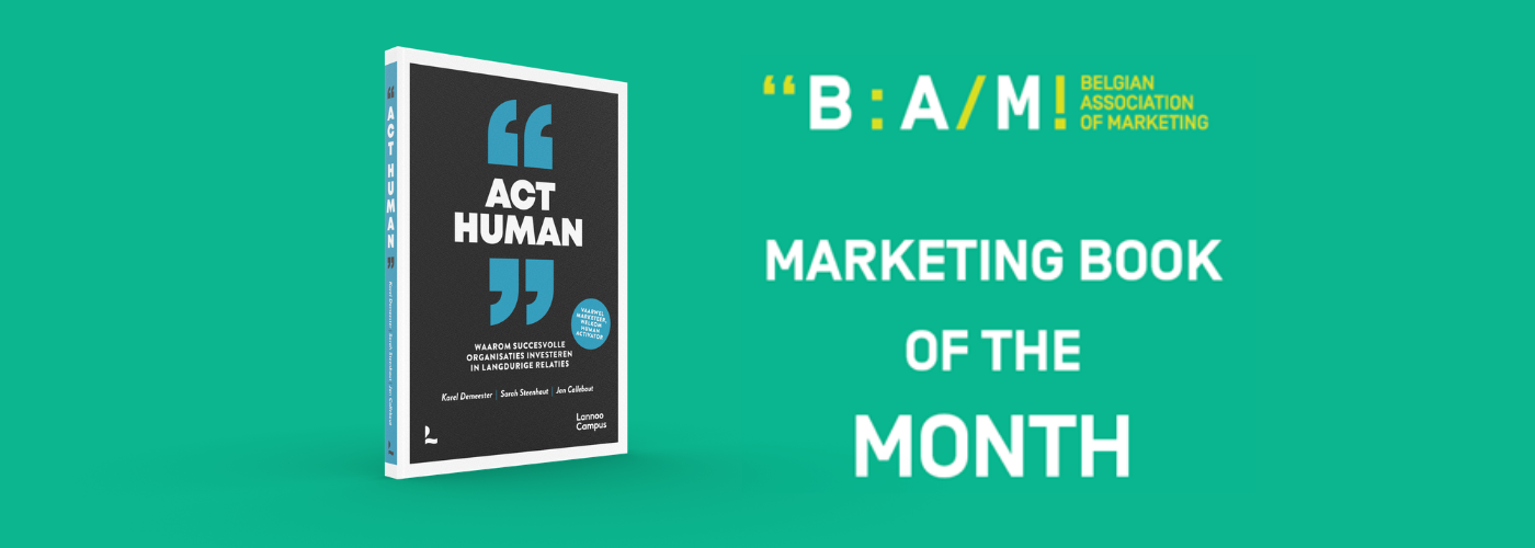 Exit marketeer, welkom human activator: 'Act Human' is BAM marketing book of the month
